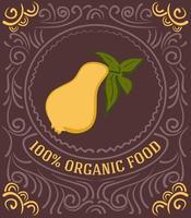 Vintage-Label mit Birne und Schriftzug 100 Prozent Bio-Lebensmittel vektor