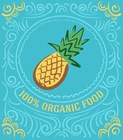 Vintage-Label mit Ananas und Schriftzug 100 Prozent Bio-Lebensmittel vektor
