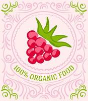 Vintage-Label mit Himbeeren und Schriftzug 100 Prozent Bio-Lebensmittel vektor