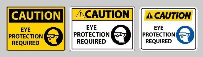 Warnschild Augenschutz auf weißem Hintergrund erforderlich vektor