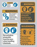 Beim Umgang mit Chemikalien muss ein Warnschild mit Augen- und Handschuhschutz getragen werden vektor