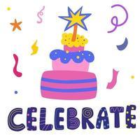 Geburtstagstorte mit Kerzen. Feiern Sie die Beschriftung in der Hand gezeichnet. vektor