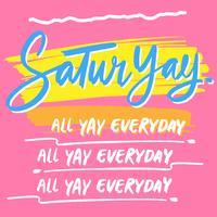 Handdrawn Saturyay-Tinten-Beschriftungs-Illustration