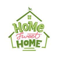 Home Sweet Home Schriftzug Layout vektor