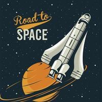Straße zum Weltraum Schriftzug mit Raumschiff und Saturn im Plakat Vintage-Stil vektor