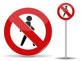 Straßenschild Fußgängerverkehr ist verboten. roter Kreis mit durchgestrichenem Mann vektor