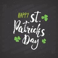glückliche st patrick's day vintage grußkarte handbeschriftung, irischer urlaub grunge strukturierte retro design vektorillustration vektor