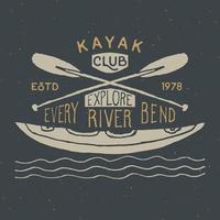 Kajak und Kanu Vintage Label, handgezeichnete Skizze, Grunge strukturierte Retro-Abzeichen, Typografie Design T-Shirt Druck, Vektor-Illustration vektor