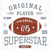 T-Shirt Design, Fußball Quarterback Superstar Typografie Grafiken, Vektor-Illustration vektor