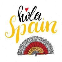 hallo spanien hand gezeichnete grußkarte mit beschriftung und skizziertem fächer. Vektorillustration lokalisiert auf weißem Hintergrund. vektor