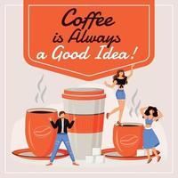 Kaffee ist immer eine gute Idee vektor