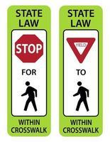 Verkehrszeichen geben geringe Ausbeute an und halten für Fußgänger auf Zebrastreifen vektor