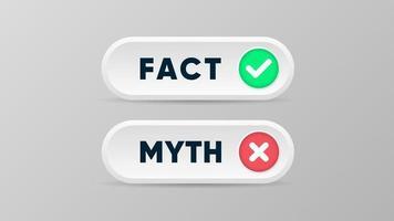 Mythen- und Faktenschaltflächen-Banner für wahre oder falsche Fakten im 3D-Stil mit Kreuz- und Häkchensymbolvektorillustration vektor
