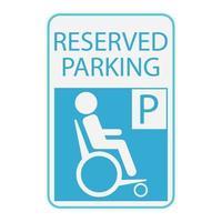 Symbol für Behinderte oder Rollstuhlfahrer, Schild reservierter Parkplatz vektor