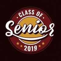 Klass av 2019 Senior Typografi vektor