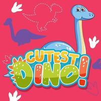 süßer Dinosaurier-Charakter mit Schriftdesign für das süßeste Dino des Wortes vektor