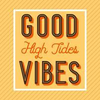 Flat Retro High Tides Bra Vibes Lettering Vector Illustration