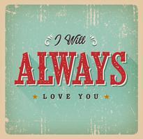 Jag kommer alltid att älska dig kort