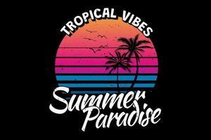 T-Shirt Tropical Vibes Sommerparadies Retro-Vintage-Stil vektor