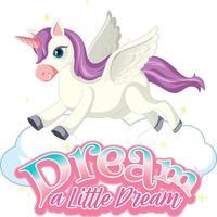Pegasus-Cartoon-Figur mit Traum ein kleines Traumschrift-Banner vektor