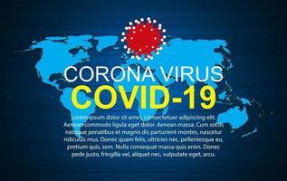 Gesundheitsmedizinisches Koronavirus Covid 19 Hintergrund mit Weltkarte. Vektor-Illustration vektor