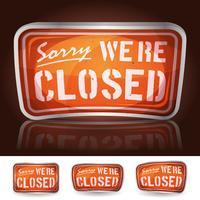 Ledsen Vi är stängda tecken
