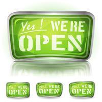 Kom in Vi är öppna tecken vektor