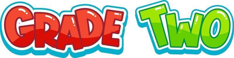 Schriftaufkleber-Design mit Wort der zweiten Klasse vektor