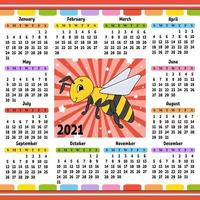 Kalender für 2021 mit einem süßen Charakter. gestreifter Bienenspaß und helles Design. isolierte Farbvektorillustration. Cartoon-Stil. vektor