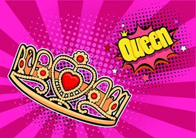 Pop art bakgrund med krona och inskription Queen. Vektor färgglad handgjord illustration med halvton i retro komisk stil. Framgångskoncept, mänskligt ego, kändisar
