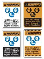 Warnschild Schutzhelme Schutzbrille und Sicherheitsschuhe über diesen Punkt hinaus mit ppe-Symbol erforderlich vektor