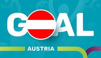 Österreich-Flagge und Slogan-Ziel auf dem Hintergrund des europäischen Fußballs 2020. Fußballturnier-Vektorillustration vektor