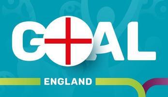 England-Flagge und Slogan-Ziel auf dem europäischen Fußballhintergrund 2020. Fußballturnier-Vektorillustration vektor