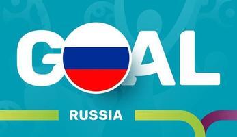 Russland-Flagge und Slogan-Ziel auf dem europäischen Fußballhintergrund 2020 Fußballturnier-Vektorillustration vektor
