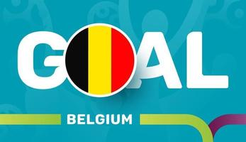 belgische Flagge und Slogan-Tor auf dem europäischen Fußballhintergrund 2020. Fußballturnier-Vektorillustration vektor