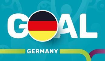 Deutschland-Flagge und Slogan-Tor auf dem Hintergrund des europäischen Fußballs 2020. Fußballturnier-Vektorillustration vektor