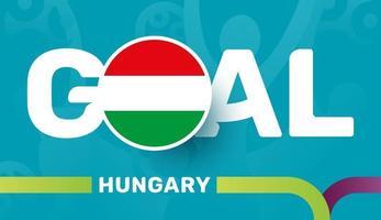 ungarische flagge und sloganziel auf dem hintergrund des europäischen fußballs 2020. Fußballturnier-Vektorillustration vektor