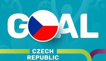 tschechische flagge und sloganziel auf dem hintergrund des europäischen fußballs 2020. Fußballturnier-Vektorillustration vektor