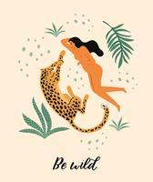 Vara vild. Vektor illustration av kvinna med leopard.
