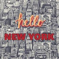 Vintage Poster mit Zitat Hallo New York, nahtlose Hintergrund handgezeichnete Muster mit Architektur, Wolkenkratzer, Megapolis, Gebäude, Business Center. vektor