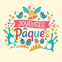 Fröhliche Ostern oder Joyeuses Pâques typografischer Hintergrund mit Kaninchen und Blumen