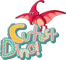 süße Dinosaurier-Cartoon-Figur mit süßestem Dino-Schriftartbanner vektor