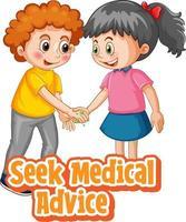 Zwei Kinder-Cartoon-Figur hält keine soziale Distanz mit der Schrift für medizinische Beratung, die auf weißem Hintergrund isoliert ist vektor
