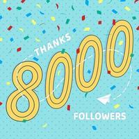 Danke 8000 Follower Zahlen Postkarte. Gratulieren Sie Farbverlauf flacher Stil Farbverlauf 1k dank Bild-Vektor-Illustration isoliert auf weißem Hintergrund. Vorlage für Internetmedien und soziale Netzwerke vektor