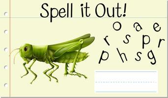 Schreibe die Heuschrecke aus