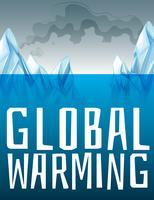 Global uppvärmningsskylt med issmältning vektor