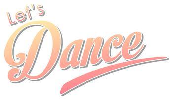 Låt oss dansa text vit bakgrund