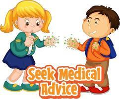 ärztlichen Rat einholen Schrift mit zwei Kindern keine soziale Distanz einhalten vektor