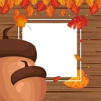 Herbstlaub- und Nusssaison im Holzrahmen vektor