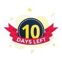noch zehn Tage bis zum Verkauf des Countdown-Band-Abzeichen-Symbol-Zeichens vektor